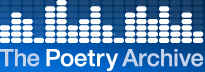The Poetry Archive is the Worlds premier online collection of recordings of poets reading their works. Dec1 2005
